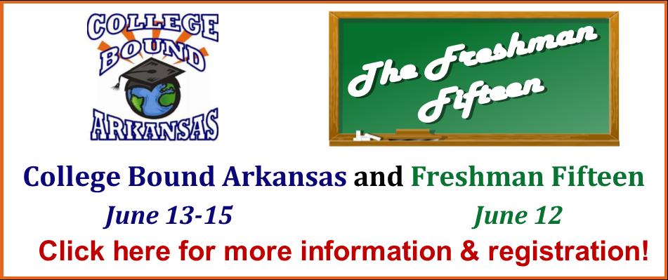 College Bound Arkansas / Freshman Fifteen